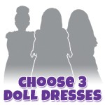 Pick 3 Doll Dress Set